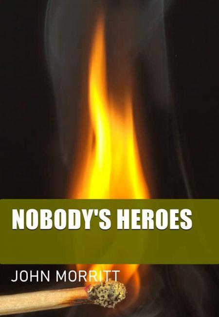 Nobody's Heros